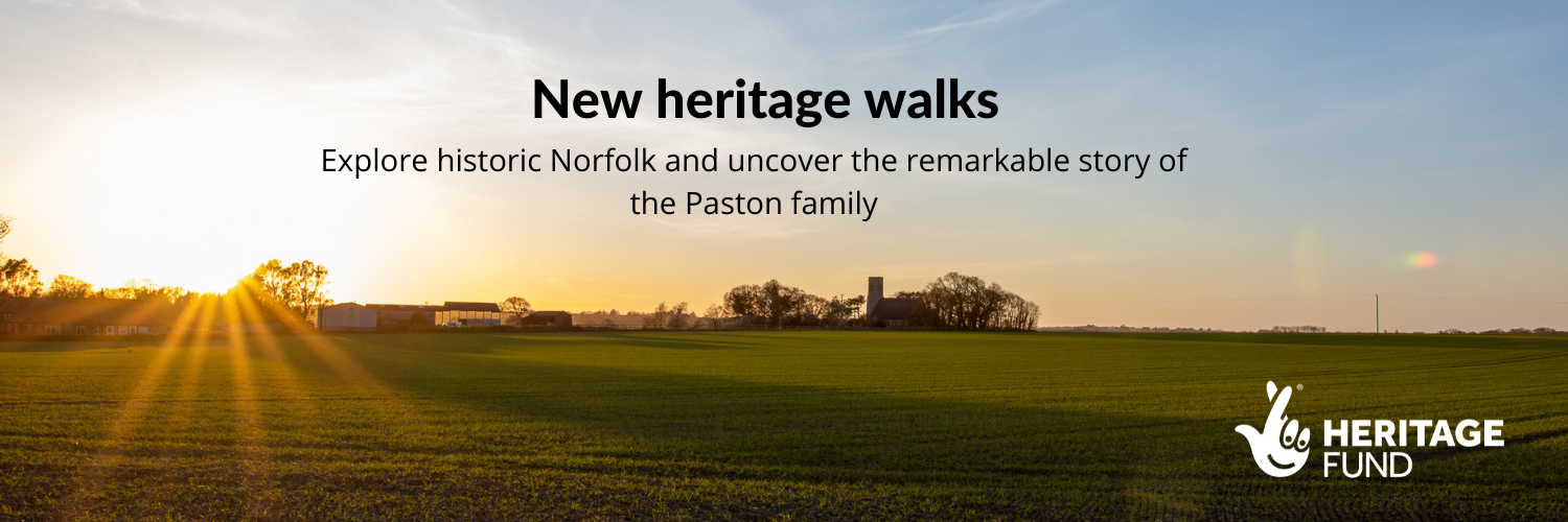 """A sunset background of an open field, reads, """"New heritage walks: Explore historic Norfolk and uncover the remarkable story of the Paston family."""""""